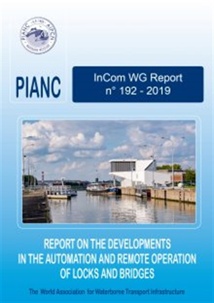 InCom WG 192: Report on the Developments in the Automation and Remote Operation of Locks and Bridges - September 2019
